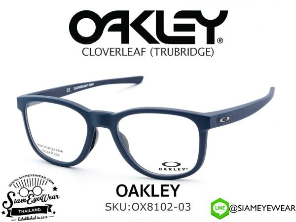 กรอบแว่นสายตา Oakley Optic CLOVERLEAF MNP OX8102-03 Satin Universe Blue