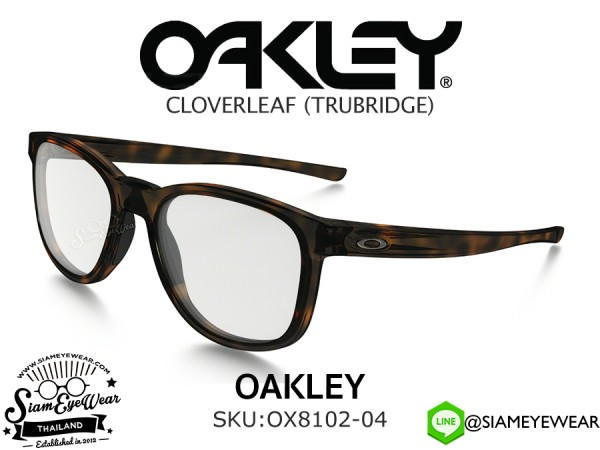 กรอบแว่นสายตา Oakley Optic CLOVERLEAF MNP OX8102-04 Polished Brown Tortoise
