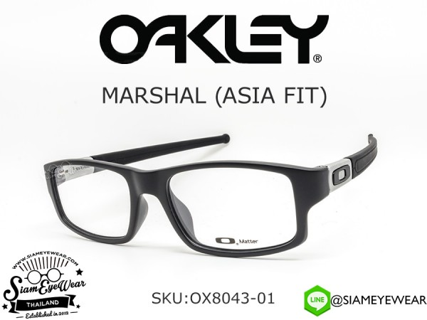 กรอบแว่น Oakley MARSHAL ASIA FIT OX8043-01 Satin Black