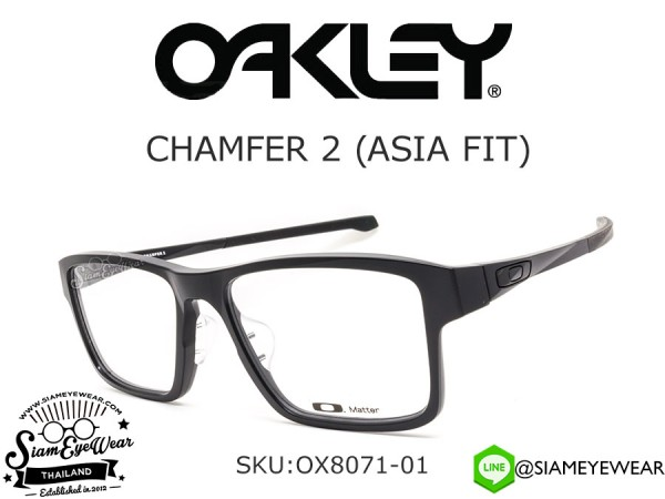 กรอบแว่น Oakley CHAMFER 2 ASIA FIT OX8071-01