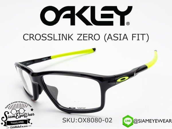 กรอบแว่น Oakley Optic CROSSLINK ZERO (ASIA FIT) OX8080-02