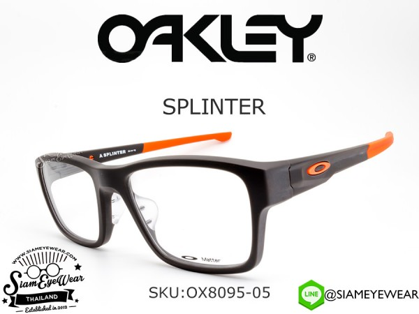 แว่นสายตา Oakley Optic SPLINTER (Asia fit) OX8095-05 Satin Flint